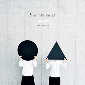 Shall We Party?
